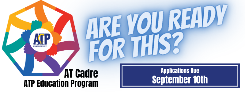 AT Cadre Logo, Are you Ready for This?  Applications Due September 10th