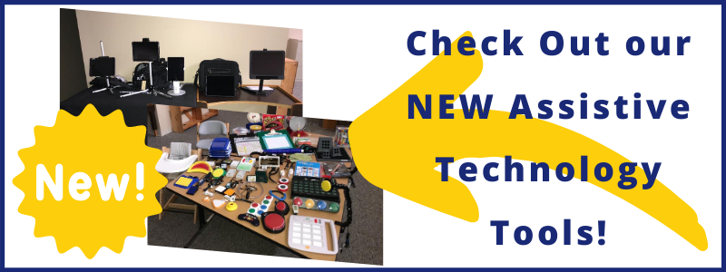 Check out our NEW Assistive Technology Tools!